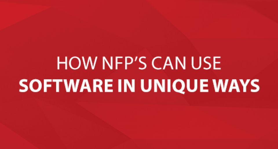 How NFP's Can Use Software in Unique Ways