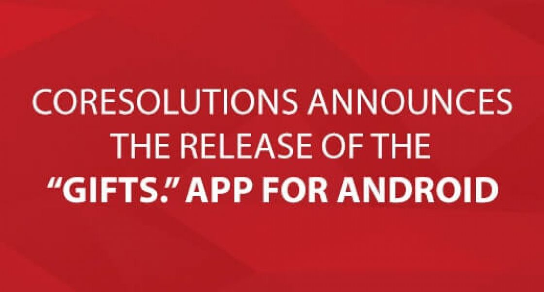 CoreSolutions Announce the Release of the Gifts. App for Android