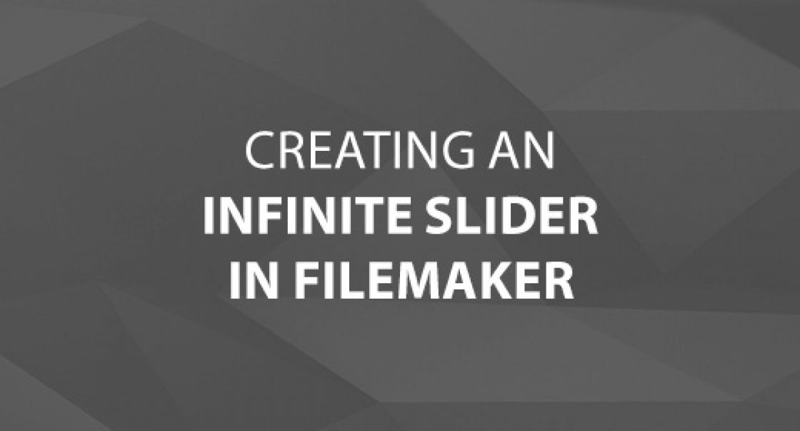 Creating an Infinite Slider in FileMaker