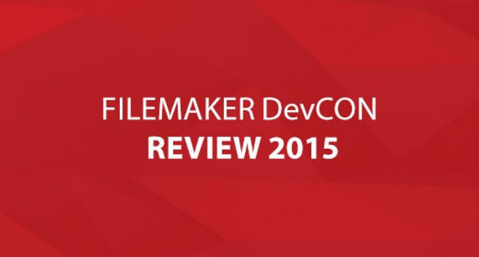 FileMaker DevCon Review 2015
