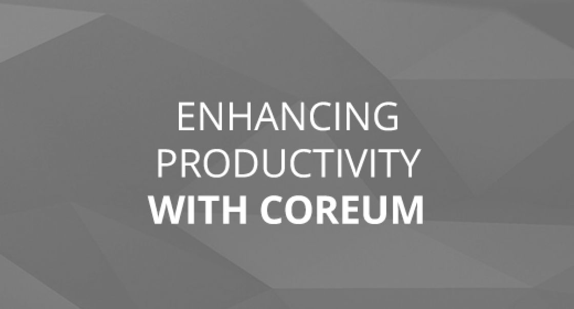 Enhancing Productivity With CoreUM
