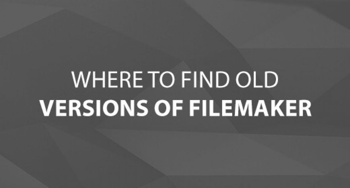 Where to Find Old Versions of FileMaker
