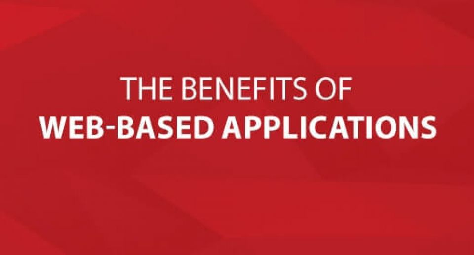 The Benefits of Web-based Applications