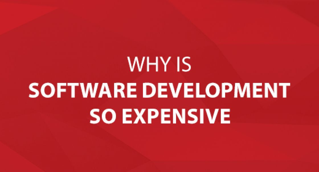 Why Is Software Development So Expensive?