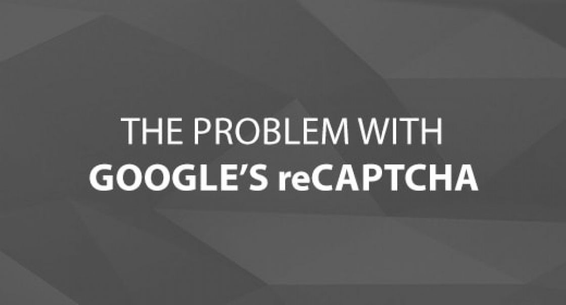 The Problem with Google's reCAPTCHA