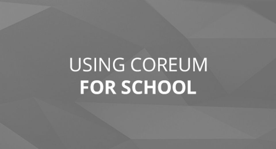 Using CoreUM For School