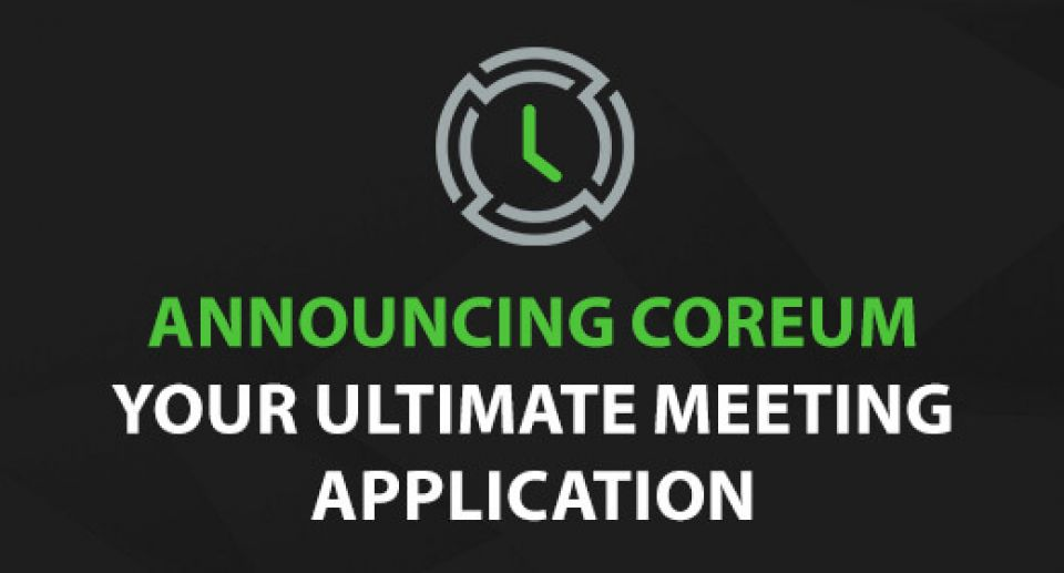 Announcing CoreUM - Your Ultimate Meeting Application