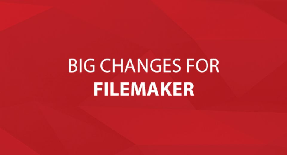 Big Changes for FileMaker