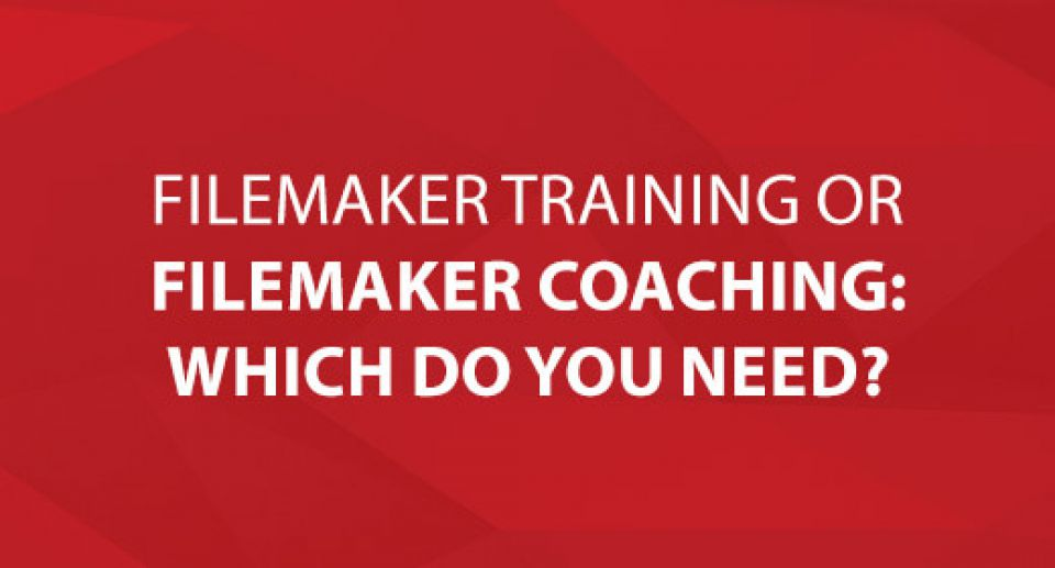 FileMaker Training or FileMaker Coaching: Which Do You Need?