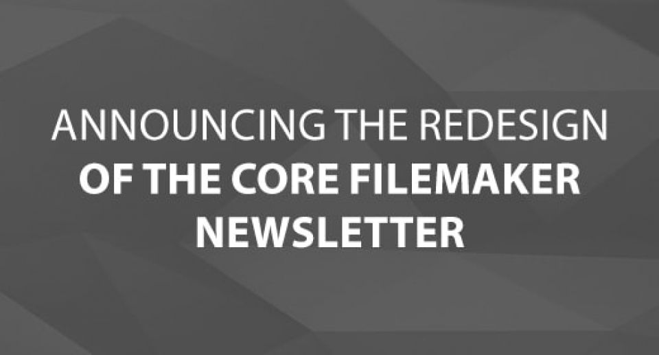CoreSolutions Announces the Redesign of Core FileMaker Newsletter
