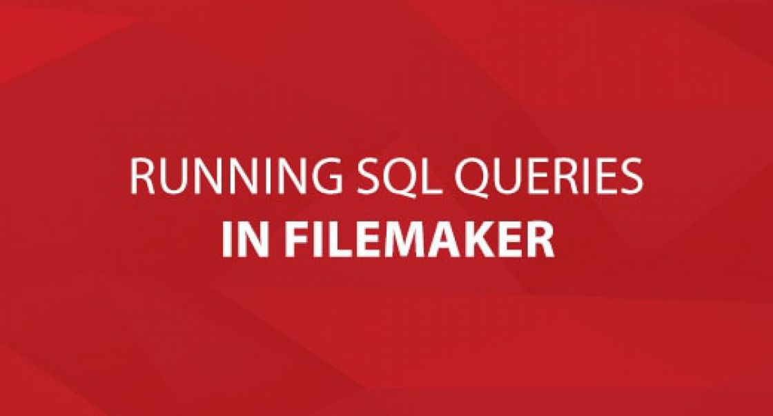 Running SQL Queries in FileMaker