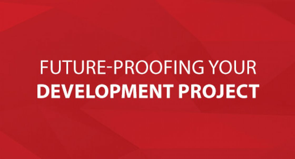 Future-Proofing Your Development Project