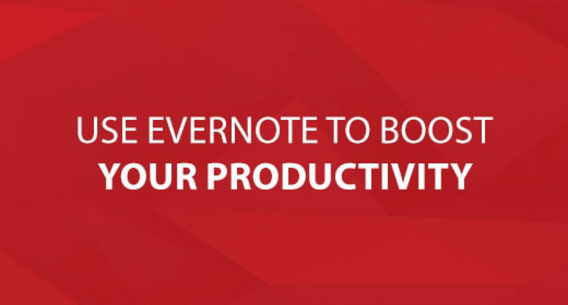 Use Evernote to Boost Your Productivity