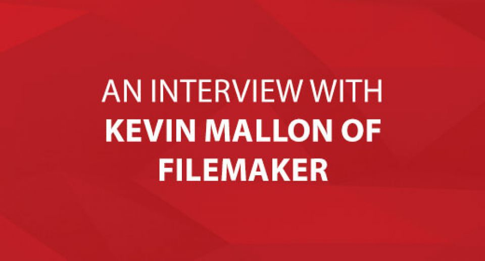 An Interview With Kevin Mallon of FileMaker