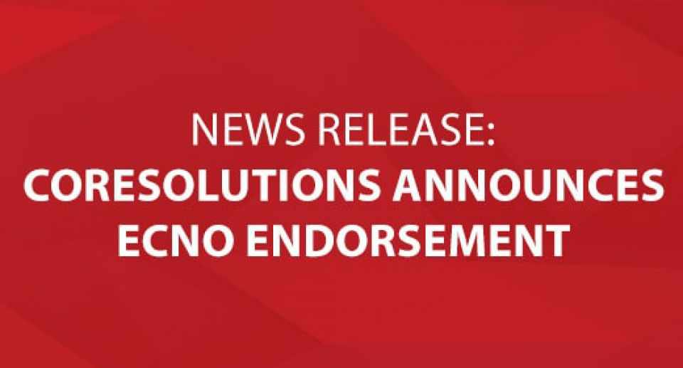 News Release: CoreSolutions Announces ECNO Endorsement