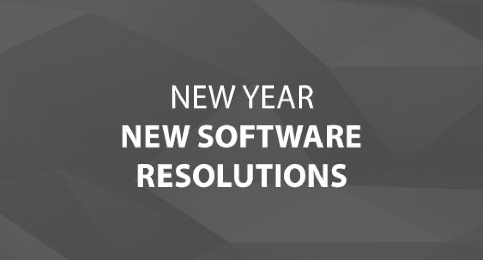 New Year, New Software Resolutions