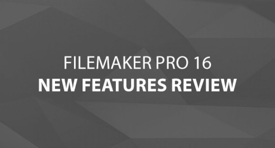 FileMaker Pro 16 - New Features Review