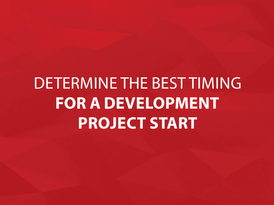 Determine the Best Timing for a Development Project Start text image