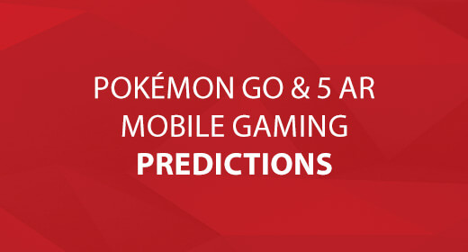 Pokémon Go & 5 Augmented Reality Mobile Gaming Predictions text image