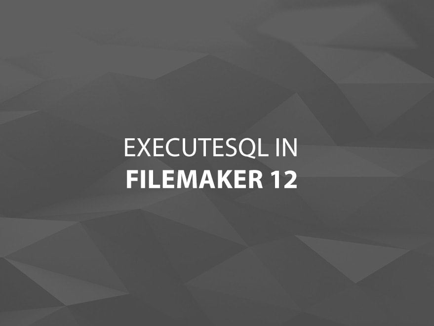ExecuteSQL in FileMaker 12 Main Title Image