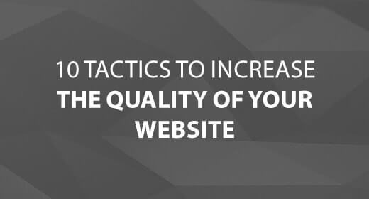 10 Tactics to Increase the Quality of Your Website text image