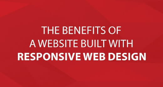 The Benefits of a Website Built with Responsive Web Design text image