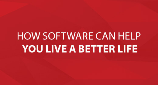 How Software Can Help You Live a Better Life text image